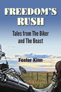 【预售】Freedom's Rush: Tales from the Biker and the Beast