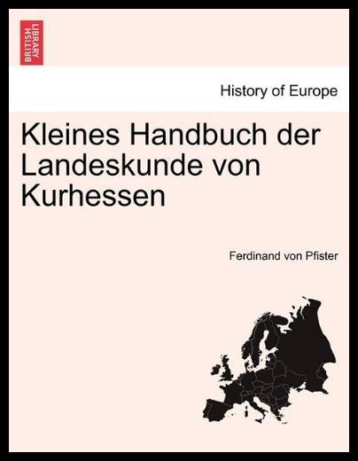 【预售】Kleines Handbuch Der Landeskunde Von Kurhessen