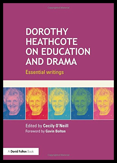 【预售】Dorothy Heathcote on Education and Drama: Essenti