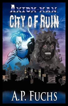 【预售】City of Ruin: A Superhero Novel [Axiom