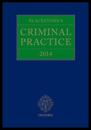 【预订】Blackstone's Criminal Practice 2014 (Book, All Su