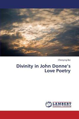 【预售】Divinity in John Donne's Love Poetry