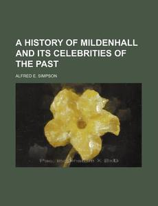 【预售】A History of Mildenhall and Its Cele...