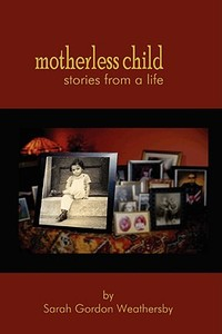 【预售】Motherless Child - Stories from a Life