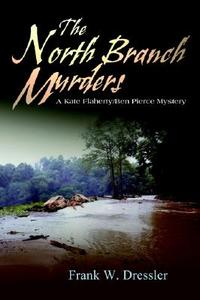 领5元券购买【预售】The North Branch Murders: A Kate Flaherty/Ben Pierce