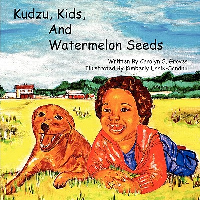 【预售】Kudzu, Kids, and Watermelon Seeds