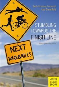 领5元券购买【预售】Stumbling Towards the Finish Line: The Best of