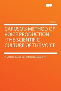 领30元券购买【预售】Caruso's Method of Voice Production: The Scientific