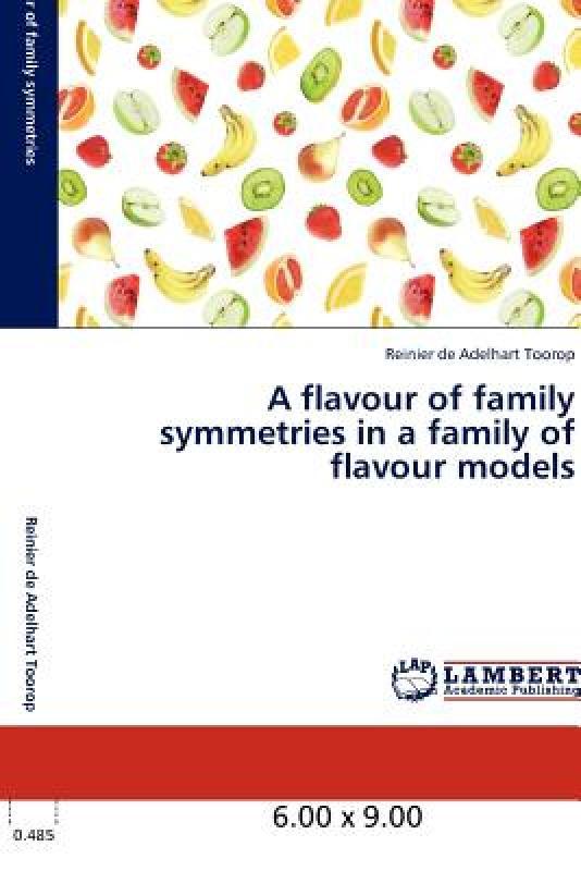 【预售】A Flavour of Family Symmetries in a Family of