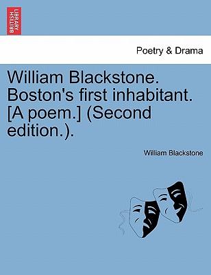 【预售】William Blackstone. Boston's First Inhabitant. [A