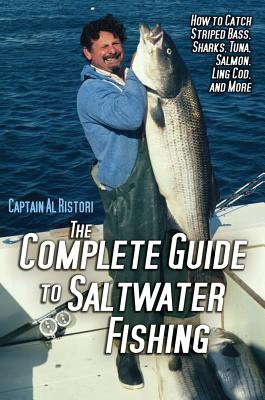 【预售】The Complete Guide to Saltwater Fishing: How to