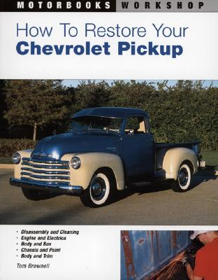 【预售】How to Restore Your Chevrolet Pickup