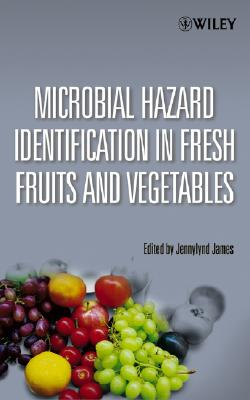 【预售】Microbial Hazard Identification In Fresh Fruits And