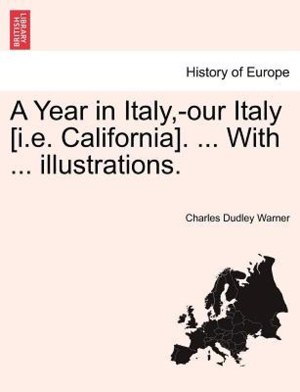 【预售】A Year in Italy, -Our Italy [I.E. California]. ...