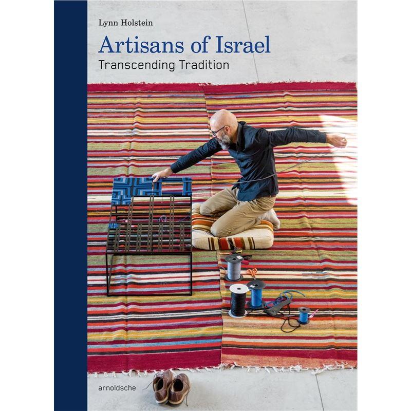 ARTISANS OF ISRAEL Transcending Tradition