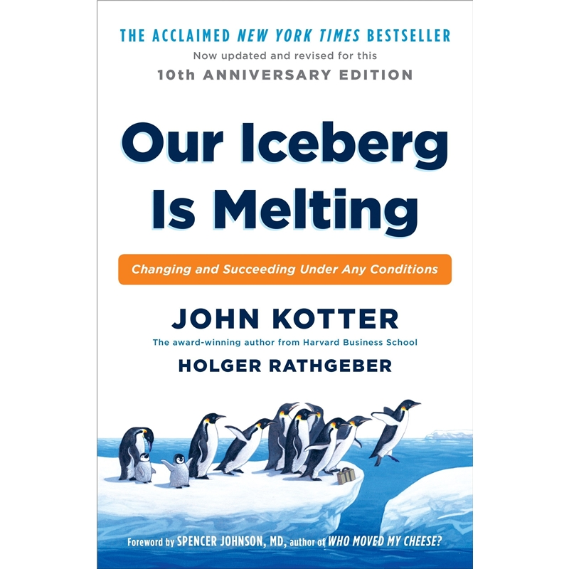 Our Iceberg Is Melting: Changing and Succeeding Un
