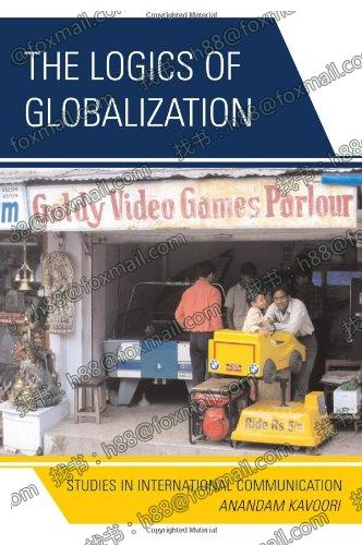 Logics of Globalization Studies in International Communicat
