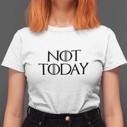 Not Today Funny T Shirts Arya Stark Shirt Cotton tops women