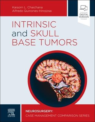 【预订】Intrinsic and Skull Base Tumors: Neurosurgery: Case Management Comparison Series