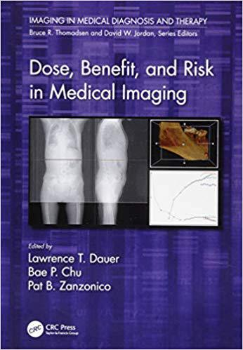 【预售】Dose, Benefit, and Risk in Medical Imaging