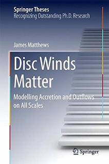 【预订】Disc Winds Matter: Modelling Accreti...