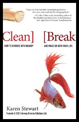 【预售】Clean Break: How to Divorce with Dignity and Mo