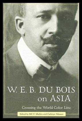 【预售】W. E. B. Du Bois on Asia: Crossing t...