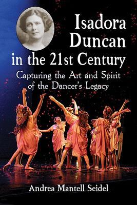 【预售】Isadora Duncan in the 21st Century: ...