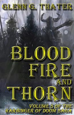 【预售】Blood, Fire, and Thorn: Harbinger of...