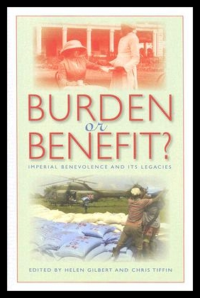 【预售】Burden or Benefit?: Imperial Benevolence and It
