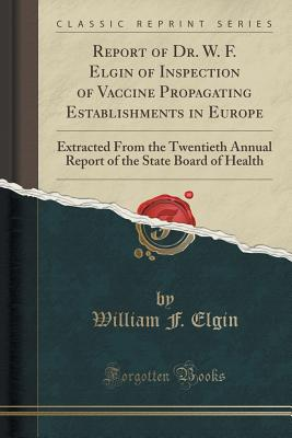 【预售】Report of Dr. W. F. Elgin of Inspect...
