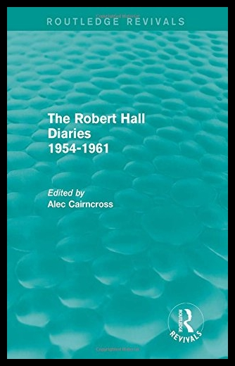 【预售】The Robert Hall Diaries 1954-1961 (Rou