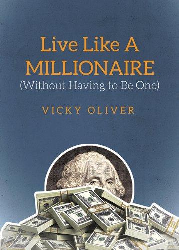 【预售】Live Like a Millionaire (Without Having to Be One)