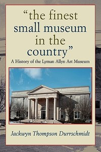 领10元券购买【预售】The Finest Small Museum in the Country: A History of