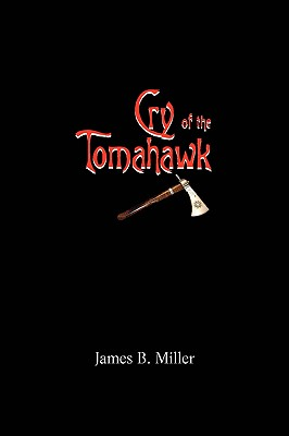 【预售】Cry of the Tomahawk