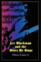 【预售】Ace Blackman and the Blues He Sings