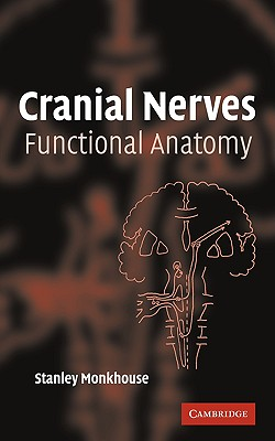 【预售】Cranial Nerves: Functional Anatomy