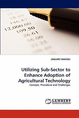 【预售】Utilizing Sub-Sector to Enhance Adoption of
