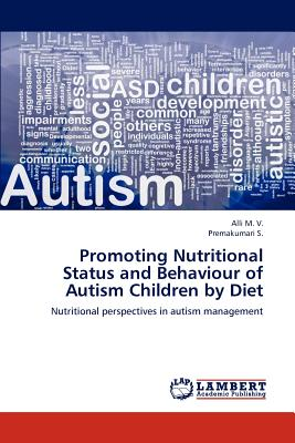 【预订】Promoting Nutritional Status and Behaviour of Autism