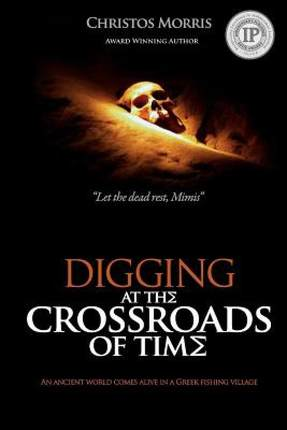 【预售】Digging at the Crossroads of Time
