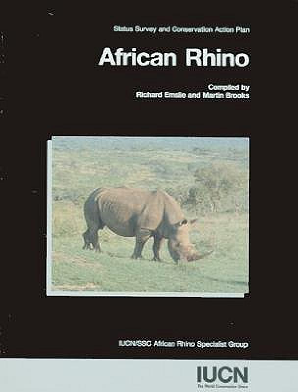【预订】African Rhino: Status Survey and Conservation Action