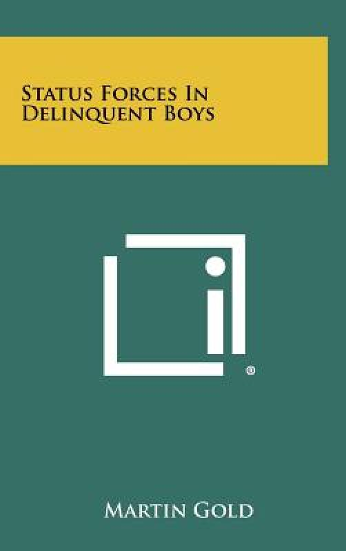 【预订】Status Forces in Delinquent Boys