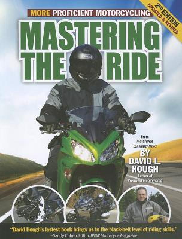 【预售】Mastering the Ride: More Proficient Motorcycling
