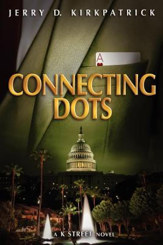 【预售】Connecting Dots: A K Street Novel