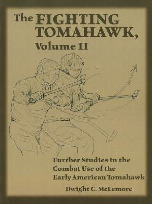 【预售】The Fighting Tomahawk, Volume 2: Further Studies in