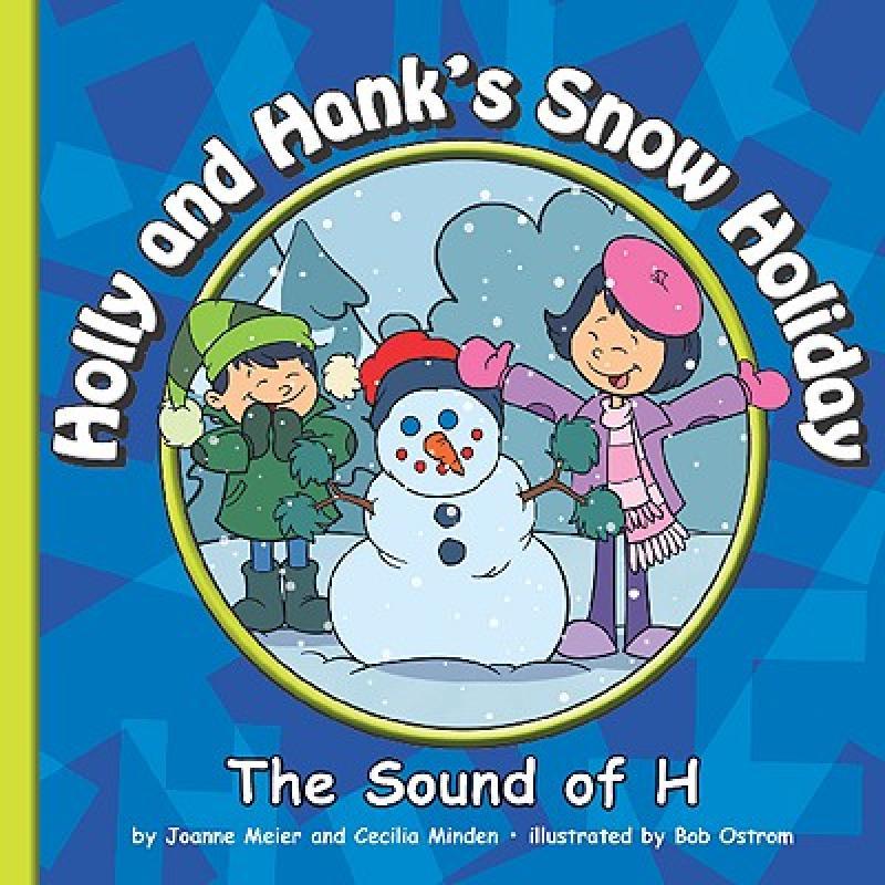 【预售】Holly and Hank's Snow Holiday: The Sound of H