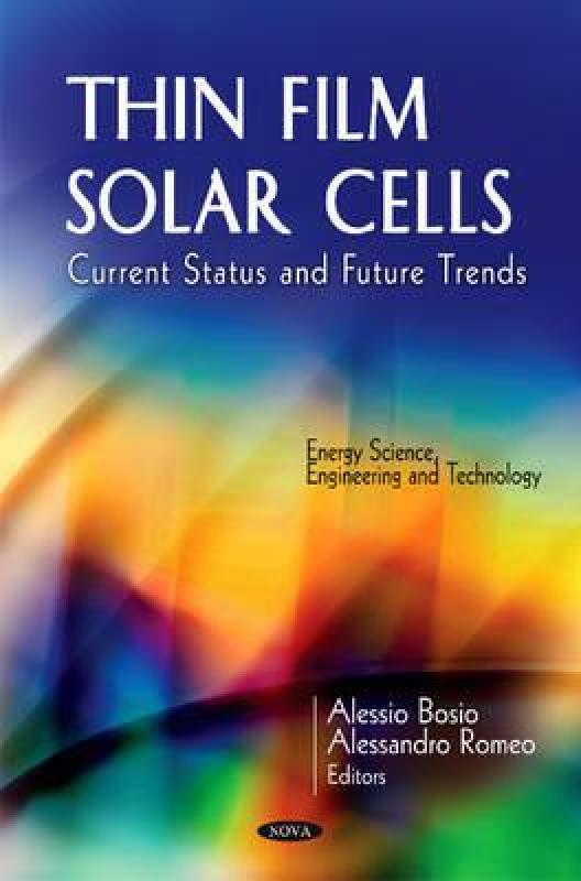 【预订】Thin Film Solar Cells: Current Status and Future