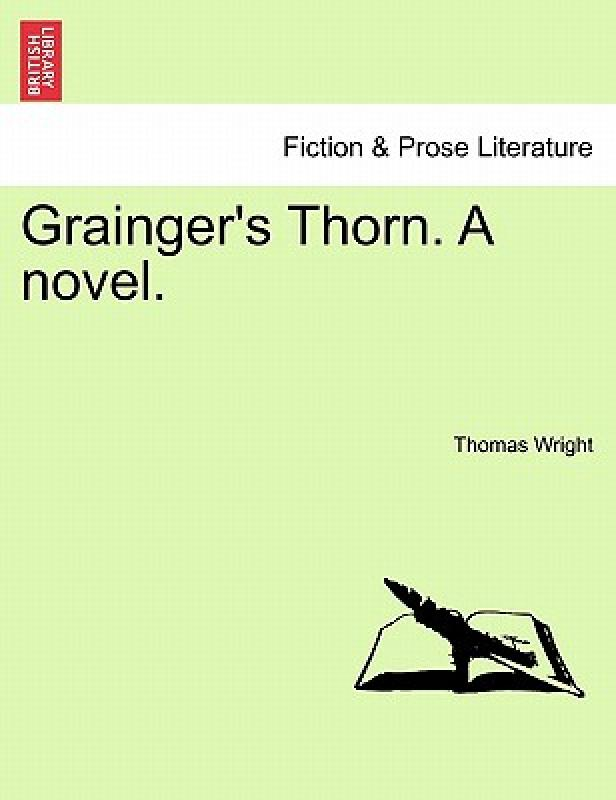 【预售】Grainger's Thorn. a Novel. Vol. II.