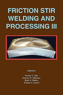 【预售】Friction Stir Welding And Processing, Volume 3