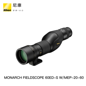 Nikon/尼康 MONARCH FIELDSCOPE 60ED-S W/MEP-20-60 单筒望远镜